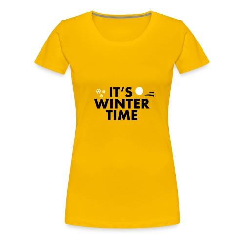 ITS WINTER TIME | WINTER KOLLEKTION - Frauen Premium T-Shirt