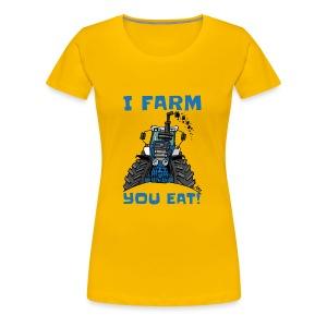 I farm you eat blauw - Vrouwen Premium T-shirt