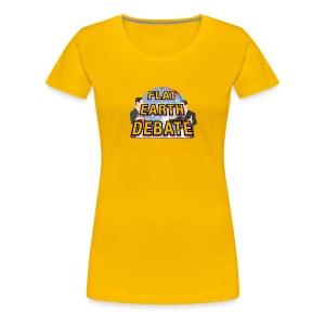 Flat Earth Debate - Women's Premium T-Shirt