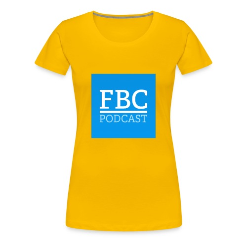 fbc-podcast merchandise - Frauen Premium T-Shirt