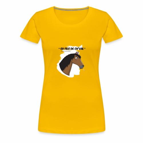 EH FILS DE CH'VAL Blanc - T-shirt Premium Femme