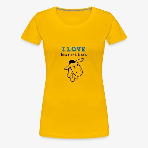 I Love Burritos - Camiseta premium mujer