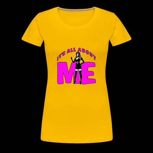 All About me Nurse Pink - Women's Premium T-Shirt
