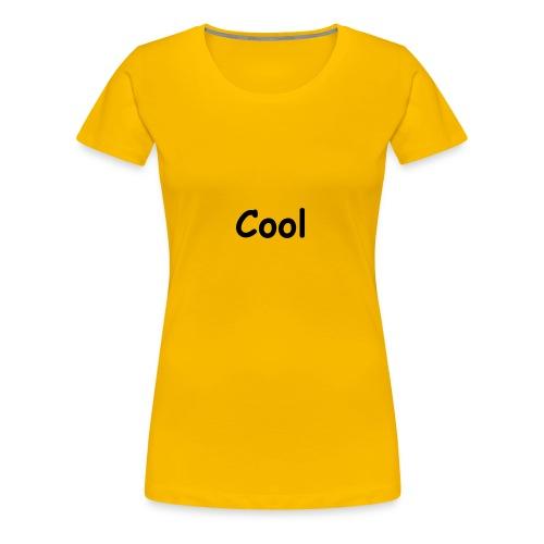 Cool - Frauen Premium T-Shirt