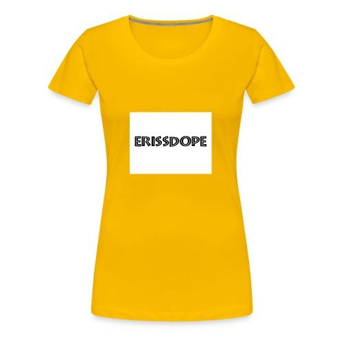 ERISSDOPE - T-shirt Premium Femme