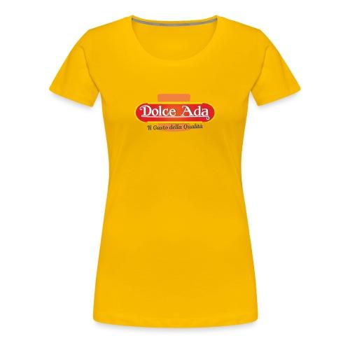 DolceAda il gusto della qualità - Maglietta Premium da donna