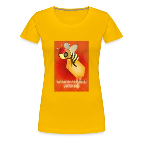 Work in progress, sister bee(RedBg) - Maglietta Premium da donna