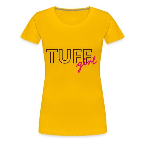 tuffgirl - Frauen Premium T-Shirt