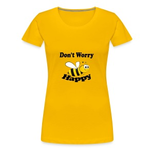 Don t worry Bee Happy -izzidruk- - Vrouwen Premium T-shirt