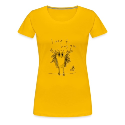 I Want To Hug You - Women's Premium T-Shirt