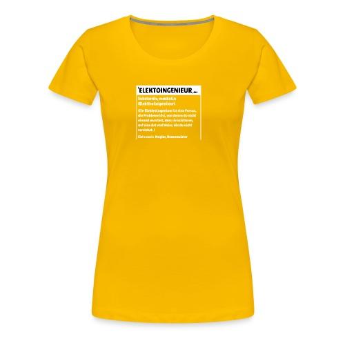 Elektroingenieur Definition - Frauen Premium T-Shirt