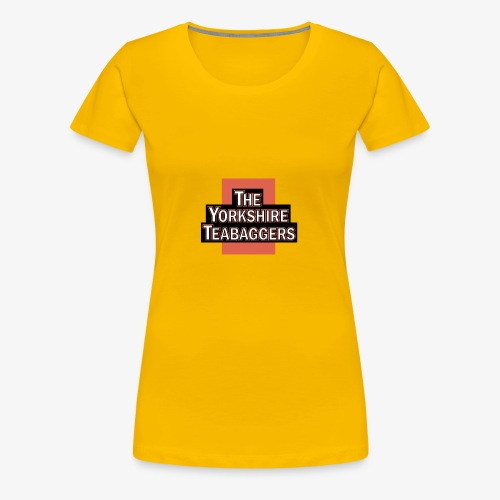 The Yorkshire Teabaggers - Women's Premium T-Shirt