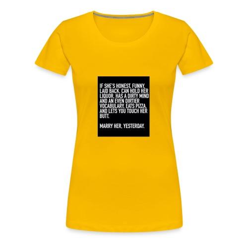 marry her - Premium T-skjorte for kvinner