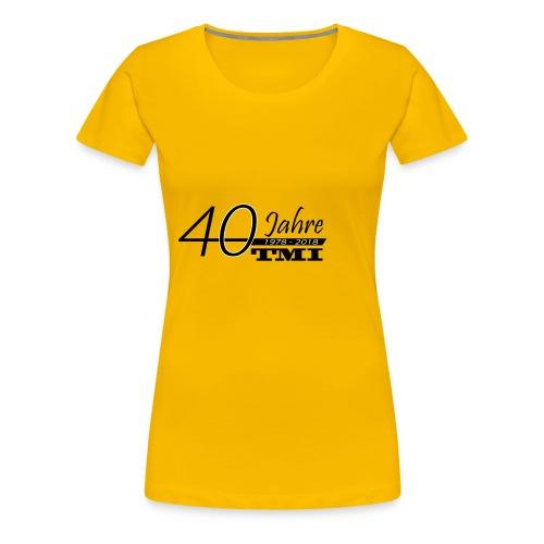 40 Jahre TMI - Frauen Premium T-Shirt