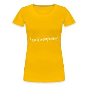 happily disappointed white - Women's Premium T-Shirt