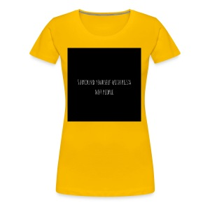 Pizza NOT People - Frauen Premium T-Shirt