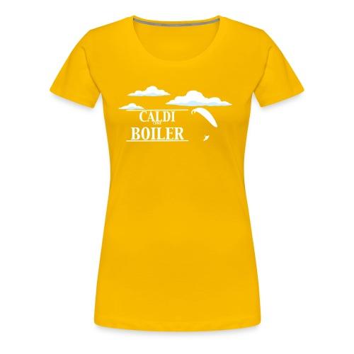 Caldi Come Boiler White - Maglietta Premium da donna