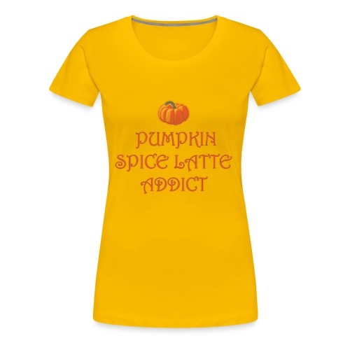 PumpkinSpiceAddict - Maglietta Premium da donna