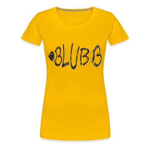 Fisch Shirt Blubb - Frauen Premium T-Shirt