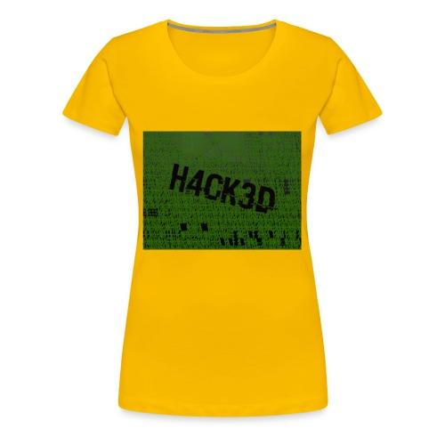 H4CK3D - Frauen Premium T-Shirt
