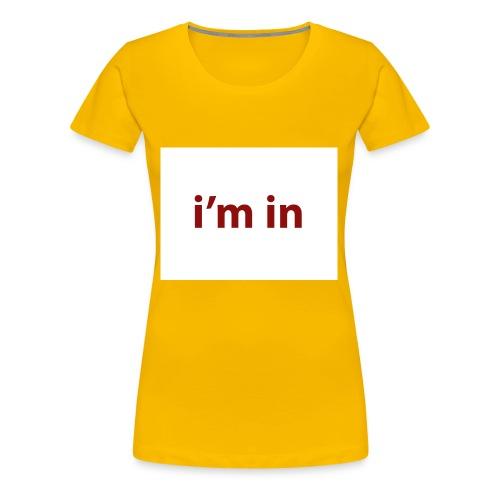 i m in - Camiseta premium mujer