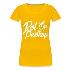 Rot Op Pestkop - Curly Black - Vrouwen Premium T-shirt
