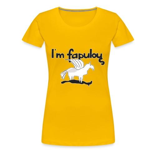 Im fapulous Pegasus - Frauen Premium T-Shirt