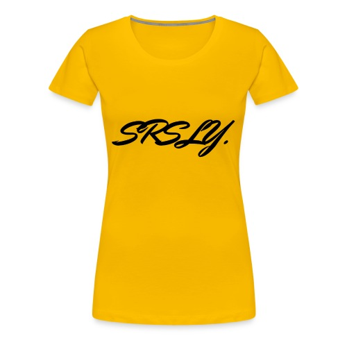 SRSLY - T-shirt Premium Femme