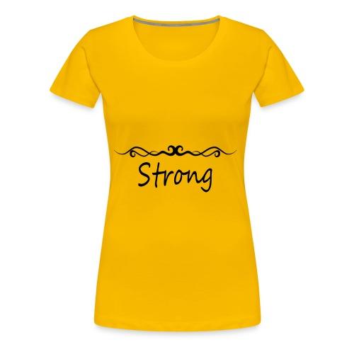 Strong - Frauen Premium T-Shirt