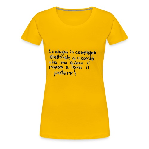 lo_sloganVERO - Maglietta Premium da donna