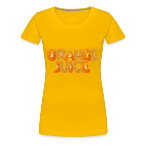 orange juice - T-shirt Premium Femme