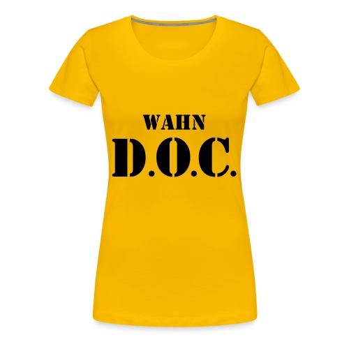 D.O.C. Wahn - Frauen Premium T-Shirt