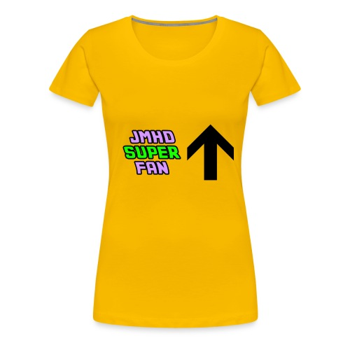 JMHD super fan - Women's Premium T-Shirt
