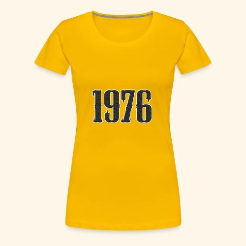 1976 - Vrouwen Premium T-shirt