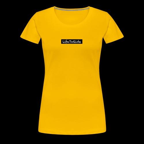 Life to Ride - Frauen Premium T-Shirt