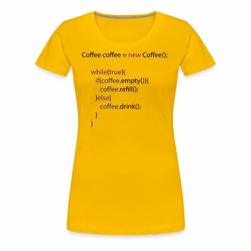 Coffee Code Design - Frauen Premium T-Shirt