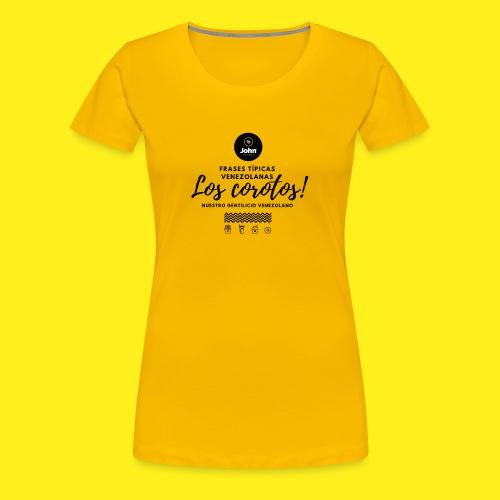 FRASES VENEZOLANAS 2F JOHN LAAREPA 5 - Camiseta premium mujer