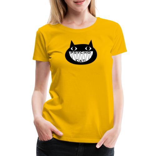 Niedlicher aber psycho Cat cooler Schriftart - Frauen Premium T-Shirt