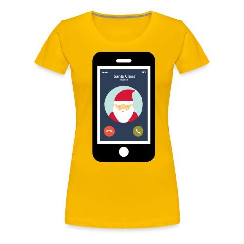 Santa Claus am Handy. Anruf vom Weihnachtsmann. - Frauen Premium T-Shirt