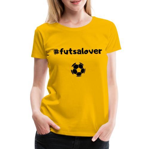 Futsal! - Maglietta Premium da donna