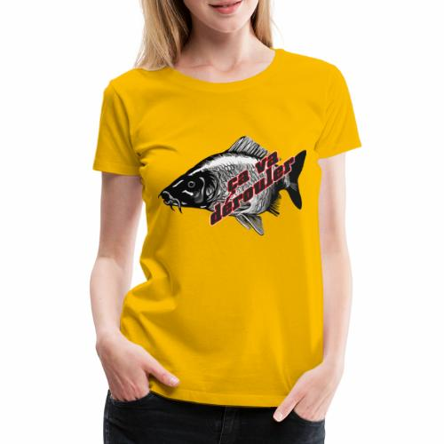 Ca va derouler, je pêche la carpe - T-shirt Premium Femme