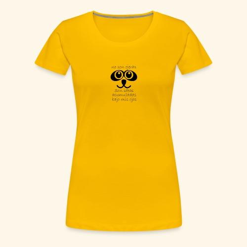 Ojeras - Camiseta premium mujer