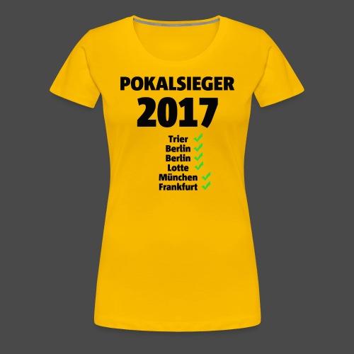 Pokalsieger 2017 schwarz - Frauen Premium T-Shirt