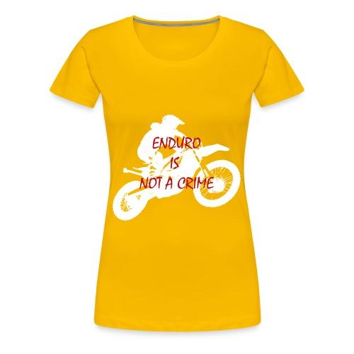 enduro is not a crime - Frauen Premium T-Shirt