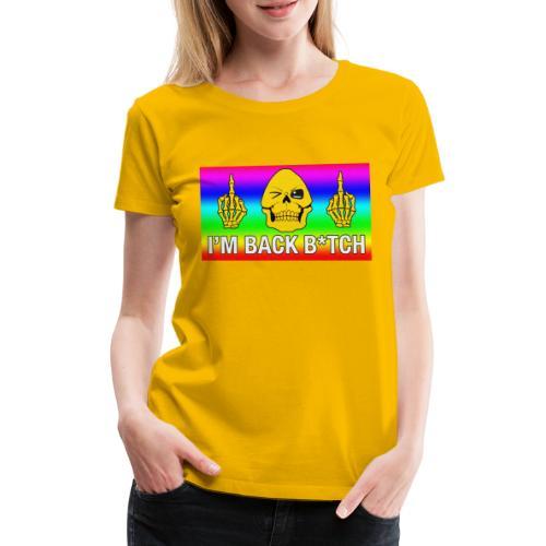 Skeletor I'M BACK B*TCH - T-shirt Premium Femme