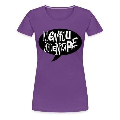 La bulle MENFOUMENTAPE by Alice Kara - T-shirt Premium Femme