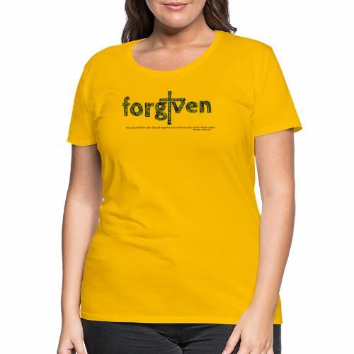 forgiven - Frauen Premium T-Shirt