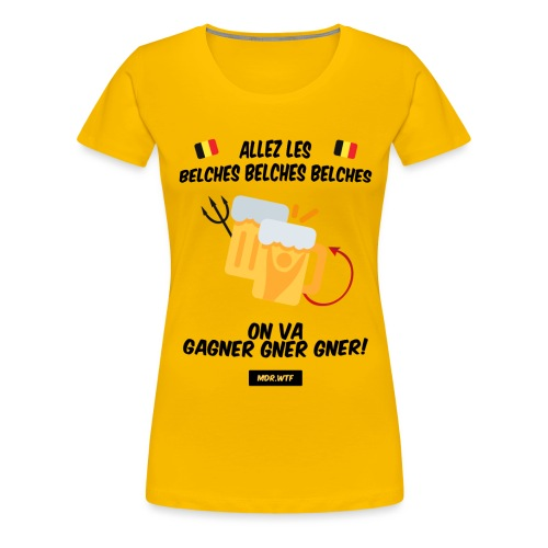 Allez les belches! - T-shirt Premium Femme