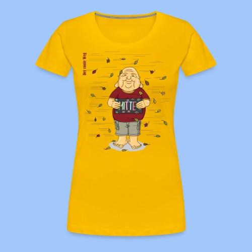 Mitte halten - Frauen Premium T-Shirt