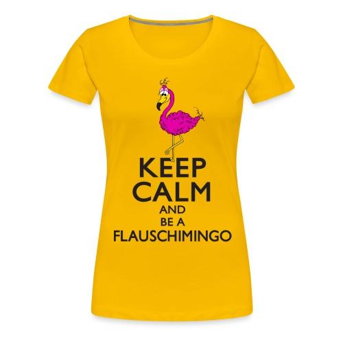 Keep calm and be a Flauschimingo - Frauen Premium T-Shirt